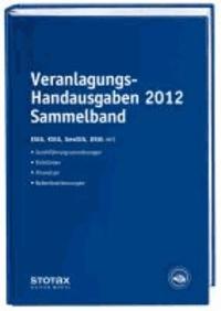Veranlagungs-Handausgaben 2012 Sammelband - EStG, KStG, GewStG, UStG.