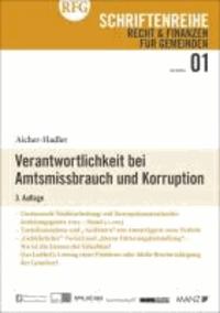 Verantwortlichkeit bei Amtsmissbrauch und Korruption.