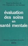 Verbizier et  Chanoit - Evaluation des soins en santé mentale.