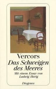 Vercors et Ludwig Harris - Das Schweigen Des Meeres - Mit einem Essay von Ludwig Harig.