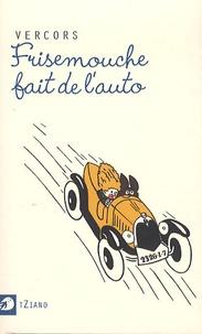 Vercors - Frisemouche fait de l'auto.