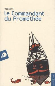 Vercors - Le commandant du Prométhée.