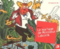 Vercors - Le mariage de Monsieur Lakonik.
