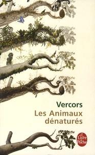 Vercors - Les Animaux dénaturés.