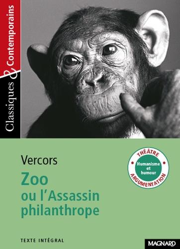 Zoo. Ou l'Assassin philanthrope