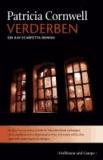 Verderben - Ein Kay-Scarpetta-Roman.