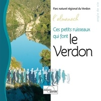 Verdon parc Regional - Ces petits ruisseaux qui font le verdon - L'almanach.