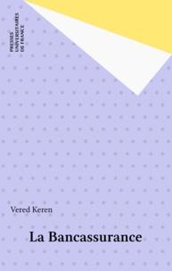 Vered Keren - La bancassurance.