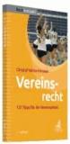 Vereinsrecht - 132 Tipps für die Vereinsarbeit.