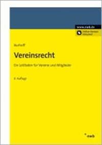 Vereinsrecht - Ein Leitfaden für Vereine und ihre Mitglieder.