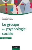 Verena Aebischer et Dominique Oberlé - Le groupe en psychologie sociale - 5e éd..