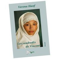 Verena Hanf - Les vendredis de Vincent.