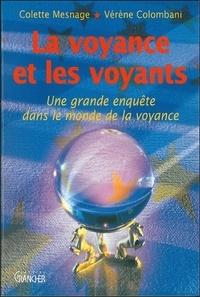 Vérène Colombani et Colette Mesnage - La voyance et les voyants.