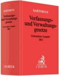Verfassungs- und Verwaltungsgesetze Gebundene Ausgabe 2013 - Rechtsstand: 1. März 2013.