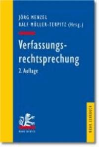 Verfassungsrechtsprechung - Ausgewählte Entscheidungen des Bundesverfassungsgerichts in Retrospektive.
