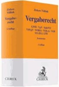Vergaberecht - GWB, VgV, SektVO, VSVgV, VOB/A, VOL/A, VOF, VO (EG) Nr. 1370/2007.