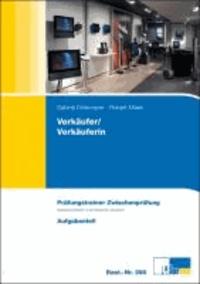Verkäufer / Verkäuferin. Prüfungstrainer Zwischenprüfung - Übungsaufgaben und erläuterte Lösungen.