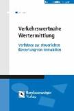Verkehrswertnahe Wertermittlung - Verfahren zur steuerlichen Bewertung von Immobilien.