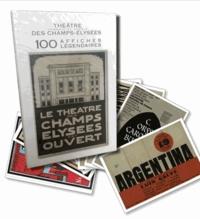 Verlhac éditions - Théâtre des Champs-Elysées - 100 affiches légendaires.