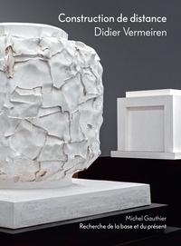 Vermeiren Didier - Construction de distance.