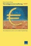 Vermögensverwaltung 1999 - Das Jahrbuch der sicheren und rentablen Kapitalanlage.