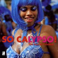 Vern Evans - So Calypso ! - The Soul of Trinidad Edition trilingue français-anglais-allemand. 4 CD audio