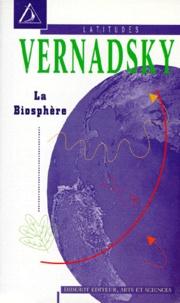 Vernadsky - La biosphère.