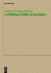 """""""Vernatürlichung"""" - Ursprünge von Friedrich Nietzsches Entidealisierung des Menschen, seiner Sprache und seiner Geschichte bei Johann Gottfried Herder."""