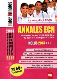Vernazobres-Grego - Annales ECN 2004-2013 - Les annales de tous les ECN, 90 dossiers cliniques + 7 LCA.
