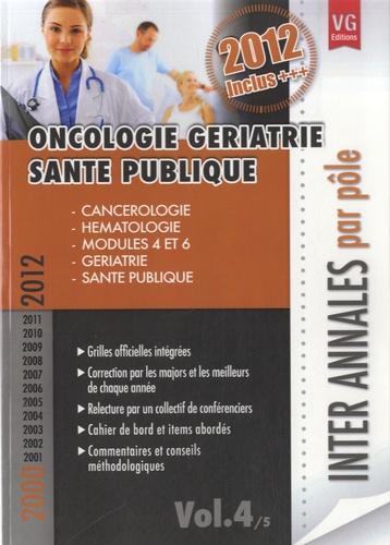 Vernazobres-Grego - Oncologie gériatrie santé publique - 2000-2012.