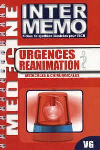 Vernazobres-Grego - Urgences réanimation - Médicales & chirurgicales.