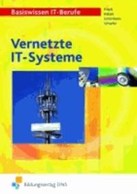 Vernetzte IT-Systeme - Lehr-/Fachbuch.