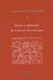Pascal Duris - Cahiers d'Epistémé Tome 2 : Histoire et philosophie des sciences et des techniques.
