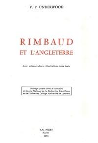 Vernon philip Underwood - Rimbaud et l'Angleterre.