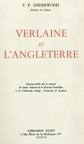 Vernon philip Underwood - Verlaine et l'Angleterre.