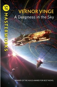 Vernor Vinge - A Deepness in the Sky.