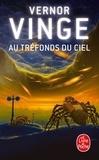 Vernor Vinge - Au tréfonds du ciel.