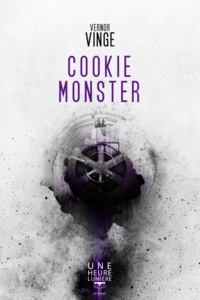 Vernor Vinge - Cookie monster.