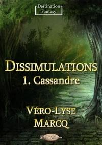 Véro-Lyse Marcq - Dissimulations.