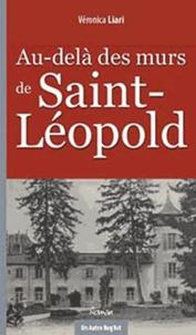 Véronica Liari - Au-delà des murs de Saint-Léopold.