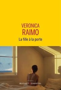 Veronica Raimo - La fille à la porte.