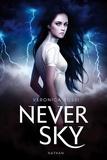 Veronica Rossi - Never sky Tome 1 : .