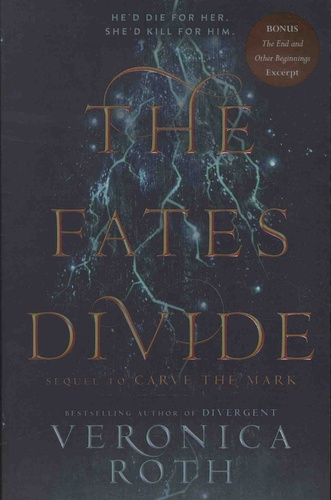 Veronica Roth - Carve the Mark Tome 2 : The Fates Divide.