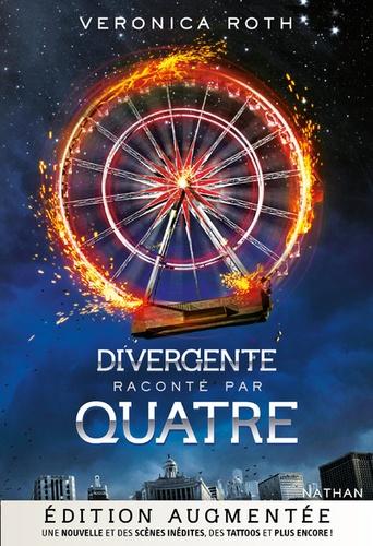 Veronica Roth - Divergente  : Divergente raconté par Quatre.
