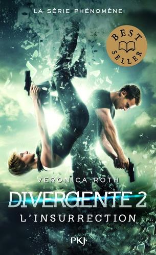 Veronica Roth - Divergente Tome 2 : L'insurrection.