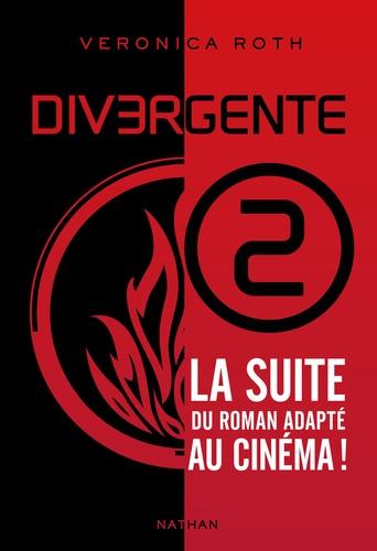 Veronica Roth - Divergente Tome 2 : .
