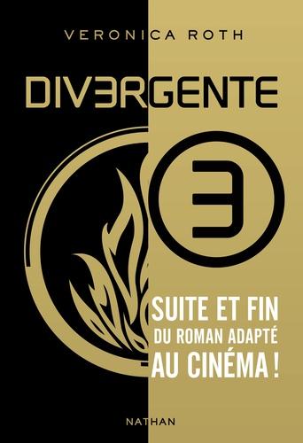 Veronica Roth - Divergente Tome 3 : .