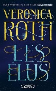 Veronica Roth - Les Elus.