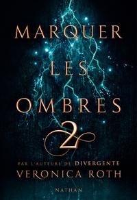 Kindle télécharger des livres électroniques en espagnol Marquer les ombres Tome 2