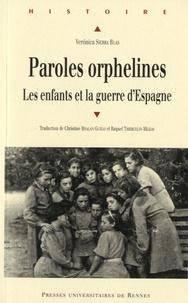 Openwetlab.it Paroles orphelines - Les enfants et la guerre d'Espagne Image